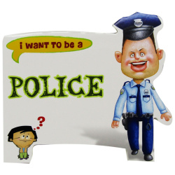 I Want To Be a - Police