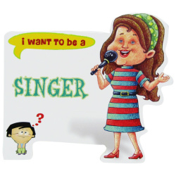 I Want To Be a - Singer