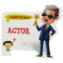 I Want To Be a - Actor